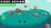 What The Golf? - Videokritik