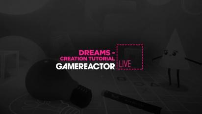 Dreams - Traumformung-Tutorial - Livestream-Wiederholung (Part 1)