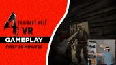 Resident Evil 4 VR - Die ersten 30 Minuten (Gameplay)