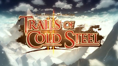 The Legend of Heroes: Trails of Cold Steel II - Release Date Announcement Trailer