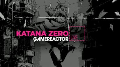 Katana Zero - Livestream Replay