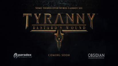 Tyranny: Bastard's Wound - Teaser Trailer
