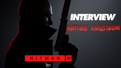 Hitman 3 - Interview mit Mattias Engström