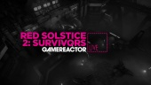 Red Solstice 2: Survivors - Livestream-Wiederholung