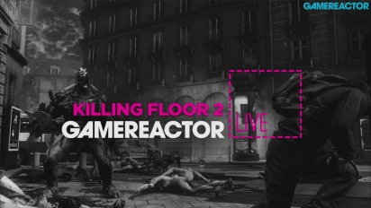 Killing Floor 2 - Livestream-Wiederholung