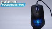 Roccat Burst Pro - Quick Look