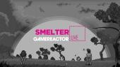 Smelter - Livestream-Wiederholung