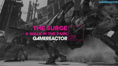 The Surge: A Walk in the Park - Livestream-Wiederholung Teil 2
