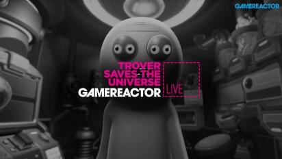 Trover Saves The Universe - Livestream-Wiederholung