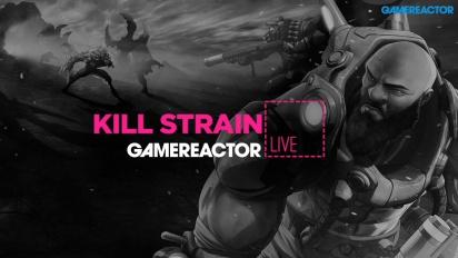 KILL STRAIN - LIVESTREAM REPLAY