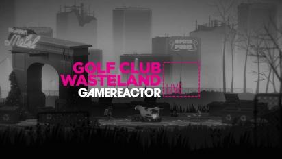 Golf Club Wasteland - Livestream-Wiederholung