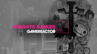 Knights and Bikes - Livestream-Wiederholung Part 2