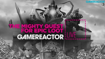 The Mighty Quest for Epic Loot - Livestream-Wiederholung