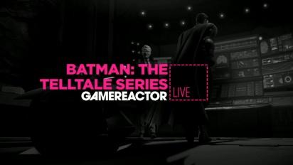 Batman: The Telltale Series - Livestream Replay