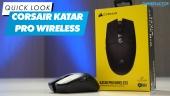 Corsair Katar Pro Wireless - Quick Look