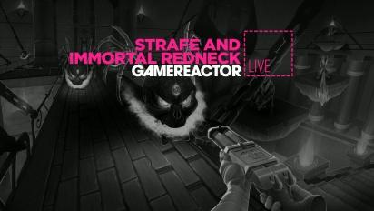Livestream Replay - Strafe & Immortal Redneck