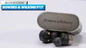 Bowers & Wilkins PI7: Quick Look