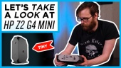Quick Look - HP Z2 G4 Mini
