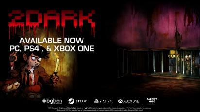 2Dark - Launch-Trailer