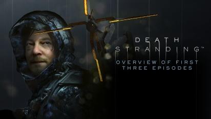 Death Stranding - Überblick der ersten drei Episoden
