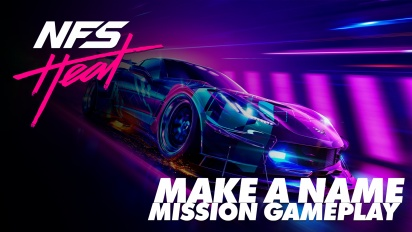 Need for Speed Heat - Mission 'Make a Name' (Gameplay)