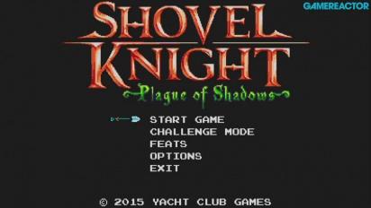 Gamereactor spielt Shovel Knight: Plague of Shadows