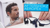 AfterShokz Aeropex: Quick Look