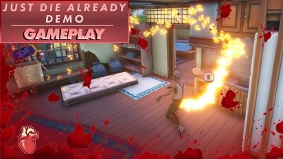 Just Die Already - Gameplay (Demo)