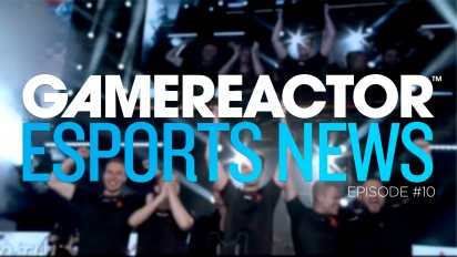 Die Gamereactor-eSport-Show - Episode 10