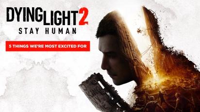 Dying Light 2 Stay Human - Fünf Dinge, die wir besonders spannend finden