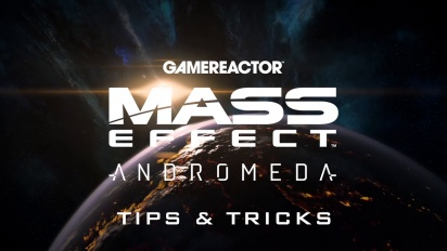 Mass Effect: Andromeda - Tips & Tricks (Single Player)