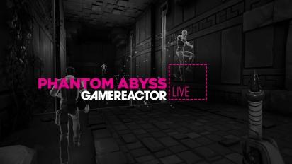Phantom Abyss - Livestream-Wiederholung