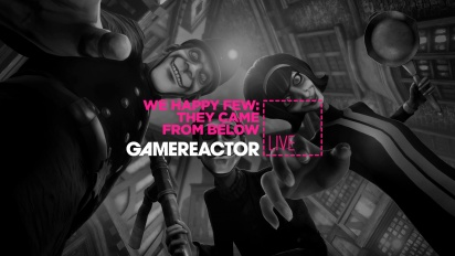 We Happy Few - They Came From Below (DLC) Livestream-Wiederholung