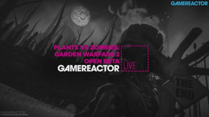 Plants vs. Zombies: Garden Warfare 2 - Open Beta - Livestream-Wiederholung