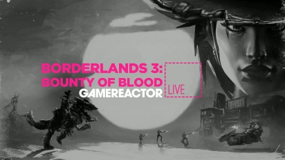 Borderlands 3: Bounty of Blood - Livestream-Wiederholung