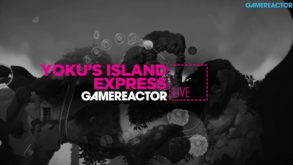 Yoku's Island Express - livestream replay
