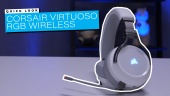 Corsair Virtuoso RGB Wireless: Quick Look