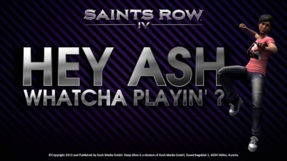 Saints Row IV - Hey Ash Whatcha Playin' Pack Trailer