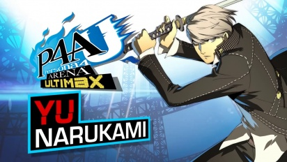 Persona 4: Arena Ultimax - Yu Narukami Trailer