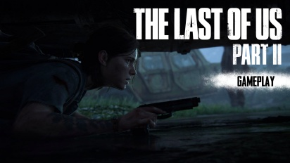 The Last of Us: Part II - Kommentiertes Gameplay