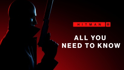 Hitman 3 - All You Need To Know (Sponsored)