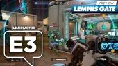 Lemnis Gate - E3-Vorschau