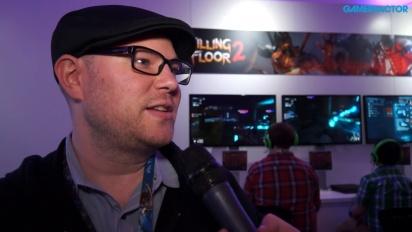 Killing Floor 2 - Interview Bill Munk