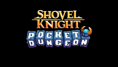 Shovel Knight Pocket Dungeon - Reveal Trailer