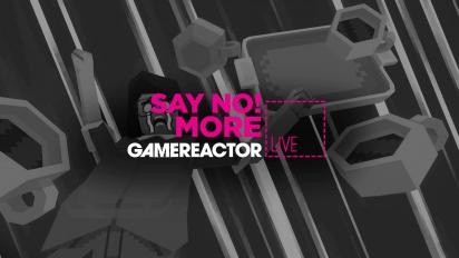 Say No More - Livestream-Wiederholung