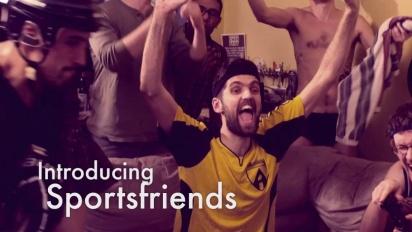 Sportfriends - Launch Trailer