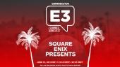 E3 2021: Square Enix Presents: Summer 2021 - Komplette Sendung