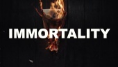 Immortality - Official Teaser Trailer